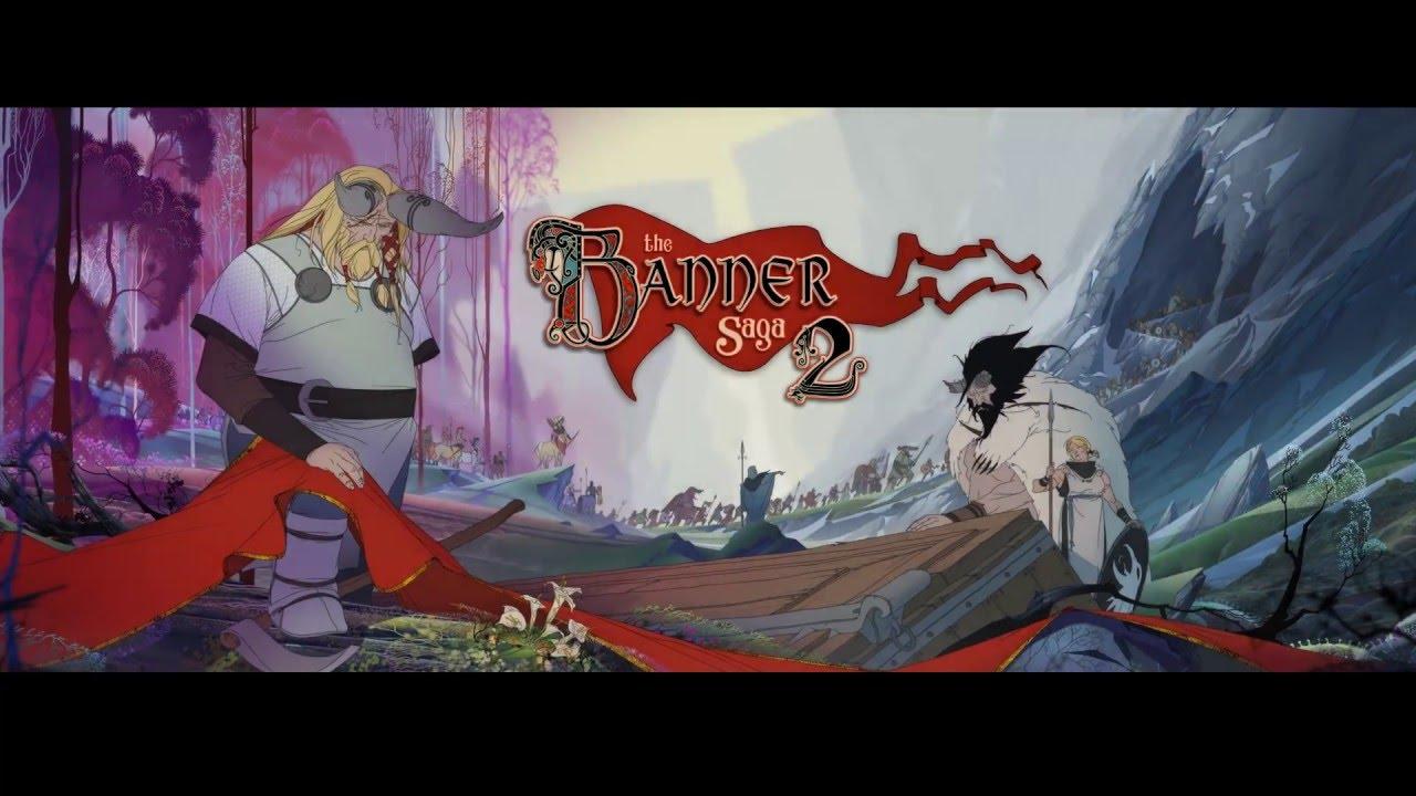 Banner Saga 2 se lansează în această lună